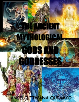 THE ANCIENT MYTHOLOGICAL GODS AND GODDESSES
