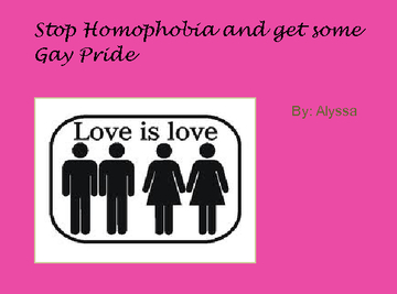 Stop Homophobia and get some Gay Pride