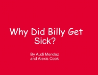 Why Did Billy Get Sick?