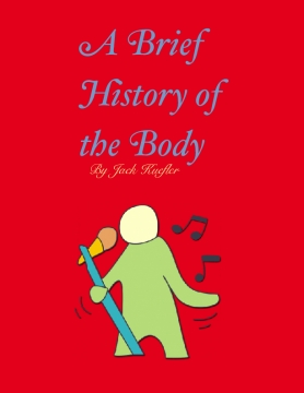 A Brief History of the Body