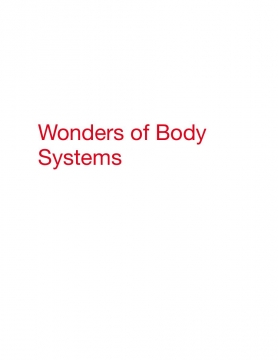 Wonders of the Body Systems