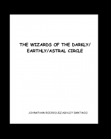 THE WIZARDS OF THE DARKLY/EARTHLY/ASTRAL CIRCLE