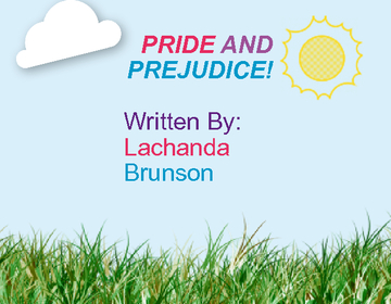 Pride And The Prejudice