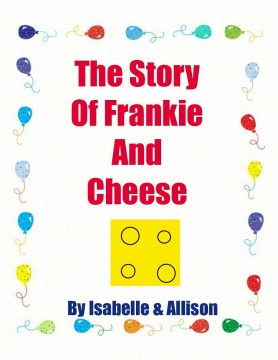 The Story Of Frankie And Cheese