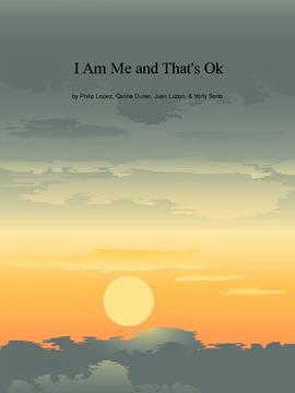 I Am Me and That's Okay!