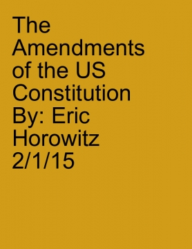 The Amendments of the US Constitution
