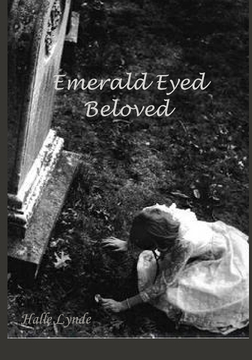 Emerald Eyed Beloved