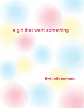 a girls that want something