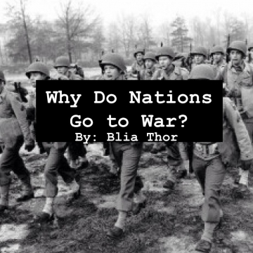 Why Do Nations Go to War?