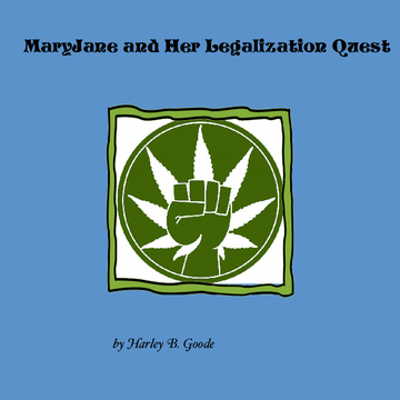 MaryJane and Her Legalization Quest