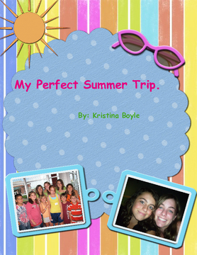 My Perfect Summer Trip