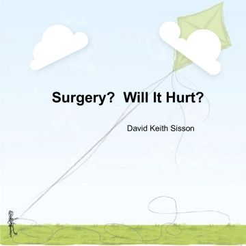 Surgery?  Will It Hurt