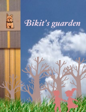 Bikit's guarden