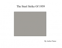 The Steel Strike 1959