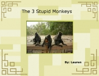 The 3 Stupid Monkeys