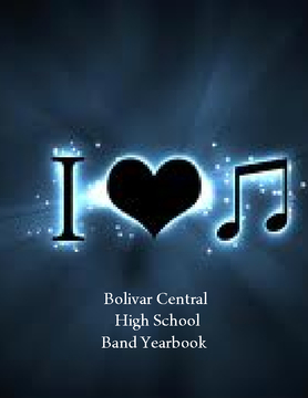 Bolivar Central High School Band Yearbook 2011-12