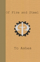 Of Fire and Steel