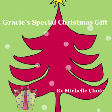 Gracie's Special Christmas Gift