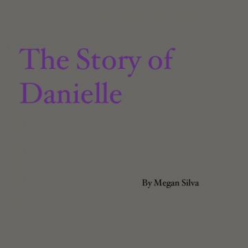 The Story Danielle
