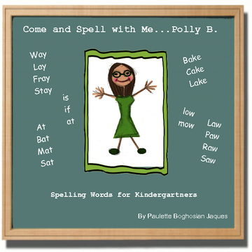 Come and spell with me...Polly B.