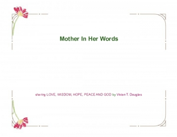 Mother, In Her Words