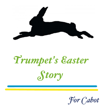 Trumpet's Easter Story