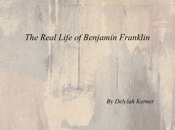 The Real life of Benjamin Franklin