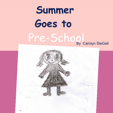 Summer Goes to Preschool