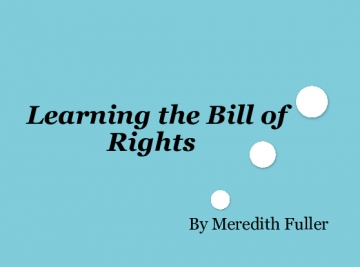Learning The Bill of Rights