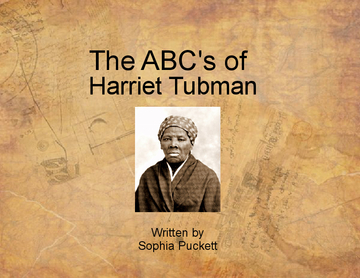 The Abc's of Harriet Tubman