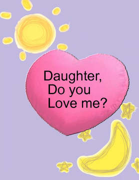 Daughter, Do You Love Me?