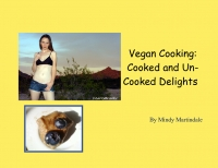 Cooked Food Vegan & Raw Vegan Delights