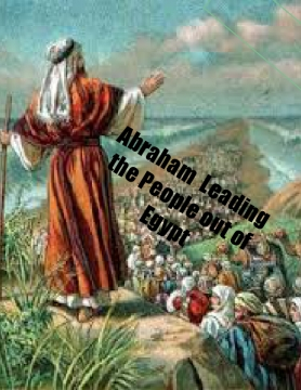 Abraham  Leading the People out of Egypt