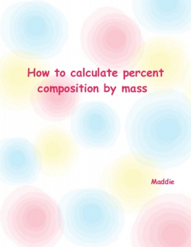 How to calculate percent composition by mass