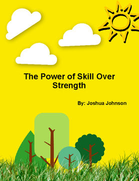 The Power of Skill Over Strength