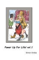 Power Up For Life! vol.1