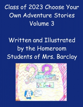Class of 2023 Choose Your Own Adventure Stories