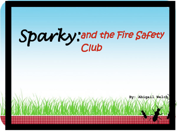 Sparky and the Fire Safety Club
