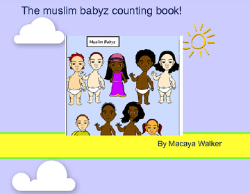 THE MUSLIM BABYZ COUNTING BOOK!