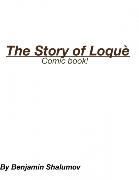 The Story of Loquè