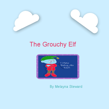 The Grouchy Elf