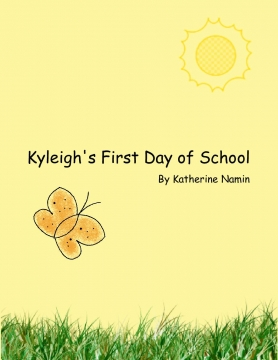 Kyleigh's First Day of School