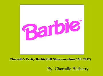 Cherrelle's Pretty Barbie Doll Showcase (June 16th 2012)