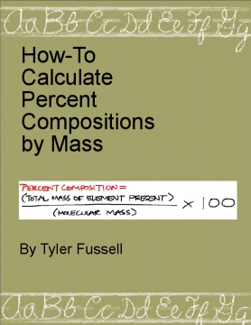 How to Calculate Percent Compositions By Mass