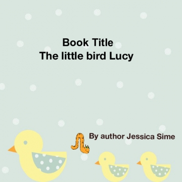 The little bird Lucy