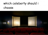 which celebety should i choose