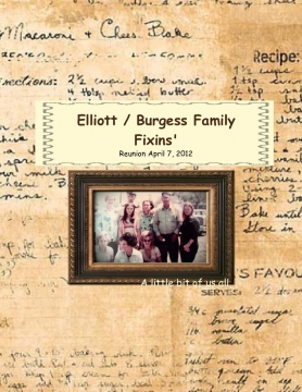 Elliott / Burgess Family Fixin's