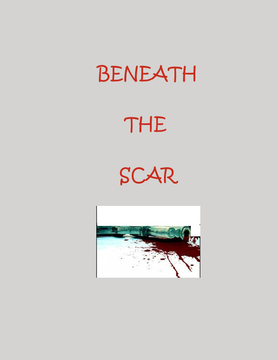 Beneath the Scar