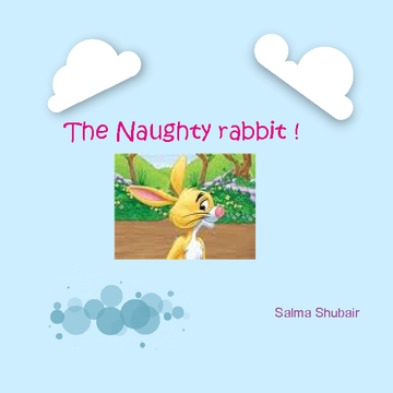 The Naughty rabbit