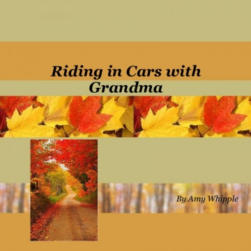 Riding in Cars with Grandma
